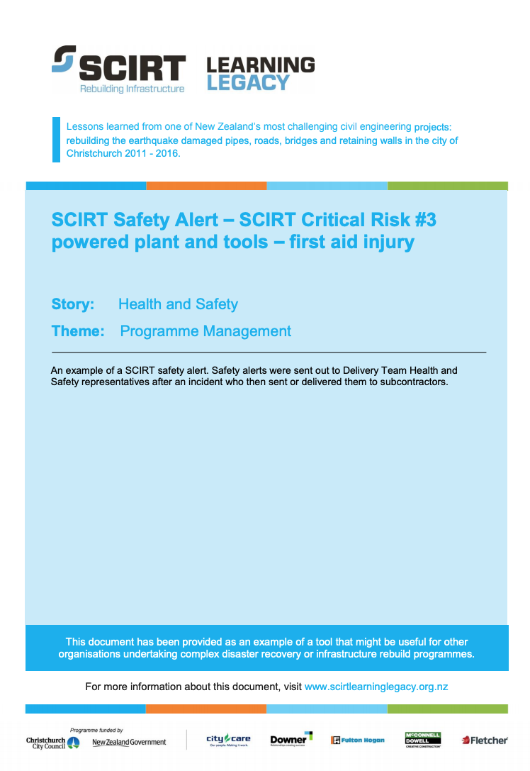 SCIRT Safety Alert - SCIRT Critical Risk #3 powered plant and tools - first aid injury Cover
